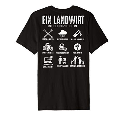 Landwirtschaft Shirt mit Spruch - Landwirt ist Alles