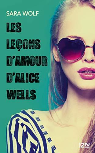 Les leçons d'amour d'Alice Wells (TERRITOIRES) par Sara WOLF