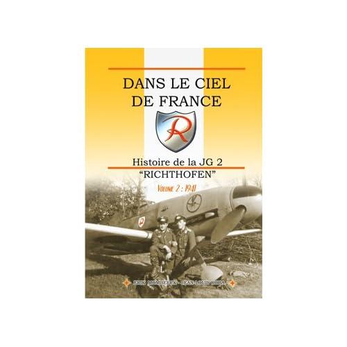 Dans le Ciel de France, Histoire de la JG2 Richthofen Volume 2