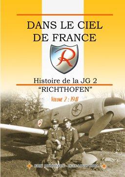 Dans le Ciel de France, Histoire de la JG2 Richthofen Volume 2 par Erik Mombeeck