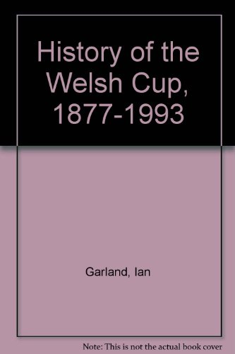 Price comparison product image History of the Welsh Cup,  1877-1993