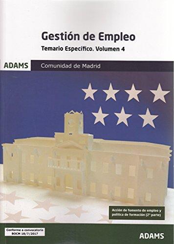 Temario Específico 3 y 4 Gestión de Empleo de la Comunidad de Madrid (obra completa): Temario Específico 4 Gestión de Empleo de la Comunidad de Madrid: 2