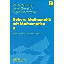 Höhere Mathematik mit Mathematica, 4 Bde., Bd.3, Differentialgleichungen und Numerik