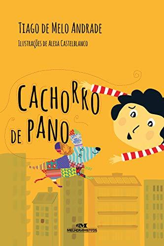O Cachorro de Pano (Portuguese Edition)