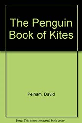 The Penguin Book of Kites