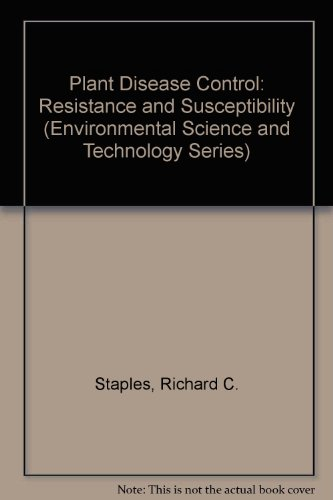 Plant Disease Control: Resistance and Susceptibility (Environmental Science and Technology Series) (Plant Controls Disease)