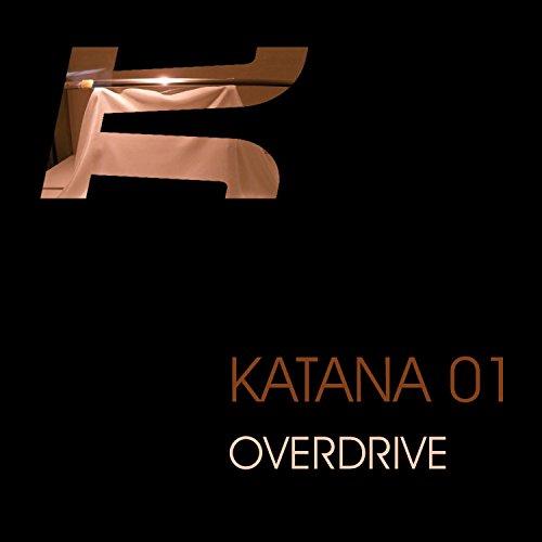 Overdrive - Katana 01