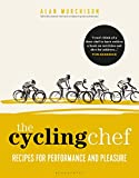 The Cycling Chef: Recipes for Performance and Pleasure (English Edition)...