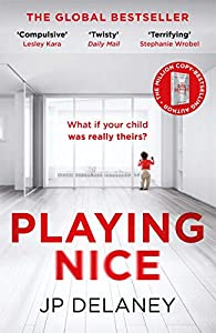 Playing Nice: The addictive and chilling new thriller and a must-read for 2020
