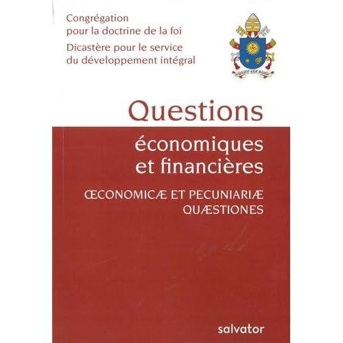 Questions économiques et financières : Considérations pour un discernement éthique sur certains aspects du système économique et financier actuel