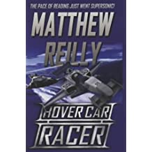 Hover Car Racer by Matthew Reilly (2004-11-05)