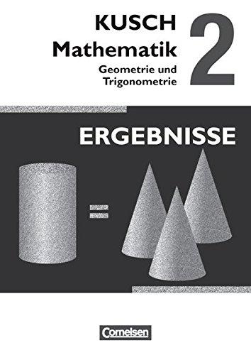 Kusch: Mathematik 02. Geometrie und Trigonometrie: Ergebnisse