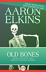 Old Bones (The Gideon Oliver Mysteries)