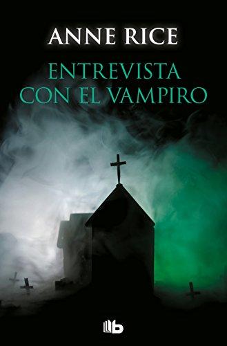 Entrevista con el vampiro (Crónicas Vampíricas 1) (CAMPAÑAS)