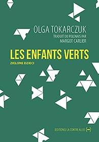Les enfants verts par Olga Tokarczuk