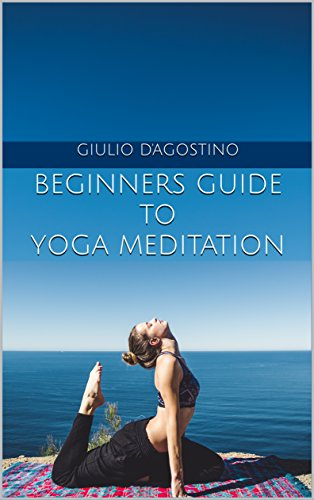 Beginners Guide to Yoga Meditation (English Edition) eBook ...