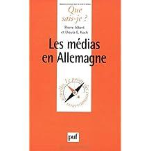 Les Médias en Allemagne by Pierre Albert (2000-01-01)