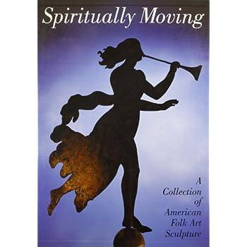 SPIRITUALLY MOVING