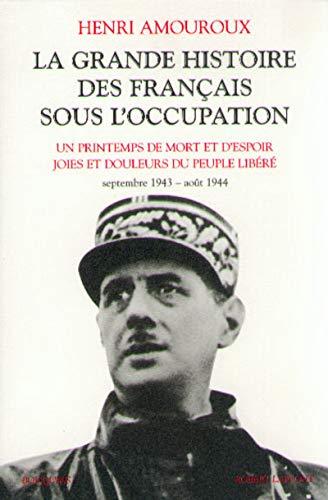 La Grande Histoire des Français sous l'occupation, tome 4 : Septembre 1943 - août 1944 par Henri Amouroux