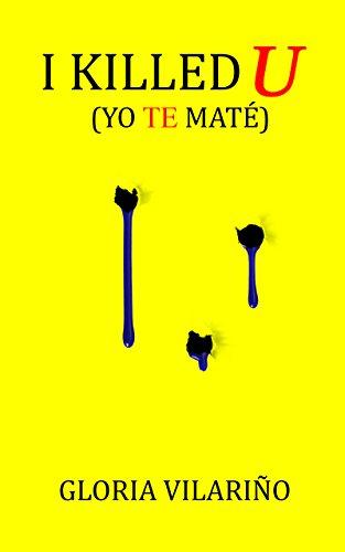 I Killed You (Yo te maté)