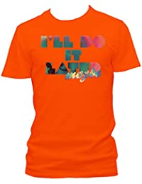 Ill do it later Cooles Party Herren Shirt