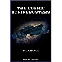 The Cosmic Stringbusters (English Edition)