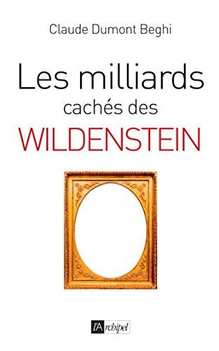 Les milliards cachés des Wildenstein