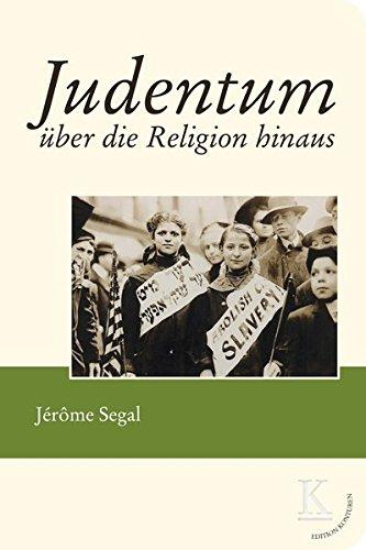 Judentum über die Religion hinaus (Edition Konturen)