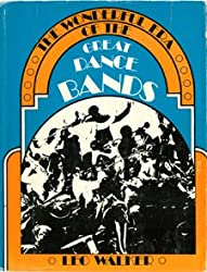 The Wonderful Era of the Great Dance Bands