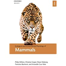 Ecological and Environmental Physiology of Mammals (Ecological and Environmental Physiology Series)