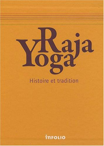 Coffret 7vol Le Raja-yoga. Histoire et tradition par Collectif