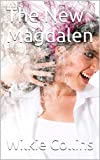 The New Magdalen (English Edition)