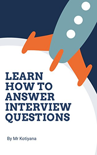 Job interview: Learn How to Answer interview Questions