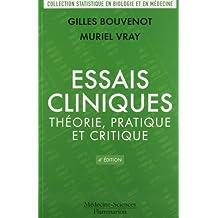 Essais cliniques : théorie, pratique et critique