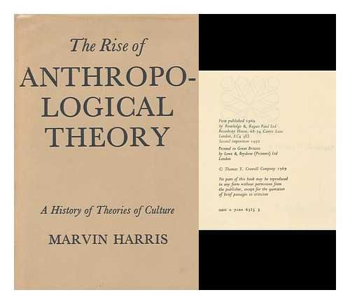 The rise of anthropological theory : a history of theories of culture / Marvin Harris