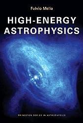 High-Energy Astrophysics (Princeton Series in Astrophysics)
