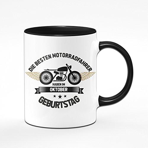 Motorrad Tasse Motrradfahrer haben im Oktober Geburtstag - Geschenk für Motorradfahrer, Motorradfans - Geburtstagsgeschenk, Geschenkideen für Männer - Monat wählbar (Oktober)