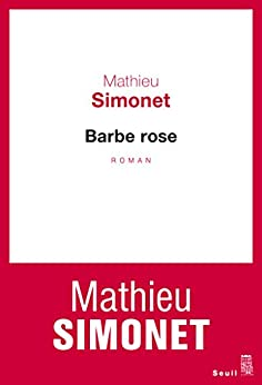 Barbe Rose par [Simonet, Mathieu]