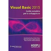 Visual basic 2015. Guida completa per lo sviluppatore