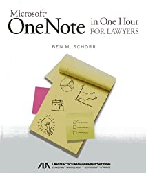 Microsoft Onenote in One Hour for Lawyers