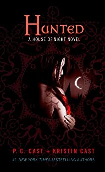 Hunted (House of Night, Book 5): A House of Night Novel (English Edition)