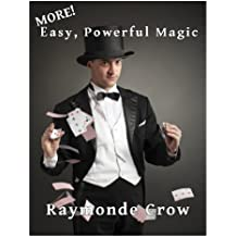 MORE Easy, Powerful Magic (English Edition)