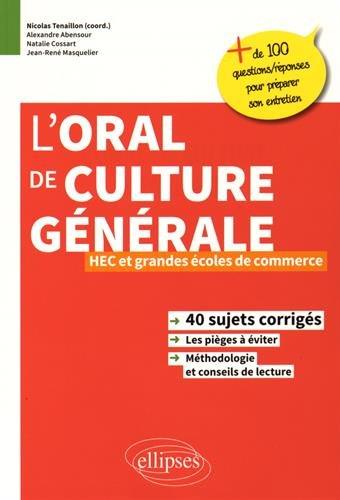 l'Oral de Culture Générale HEC et Grandes Écoles de Commerce par Alexandre Abensour