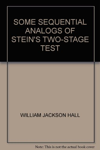 SOME SEQUENTIAL ANALOGS OF STEIN'S TWO-STAGE TEST