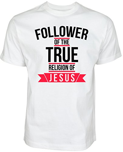 Follower of the True Religion of JESUS - ISLAM SHIRT SLAMISCHE STREETWEAR KLEIDUNG FÜR MUSLIME T SHIRT BEDRUCK OUTDOOR ISLAM FASHION (M, Weiß)
