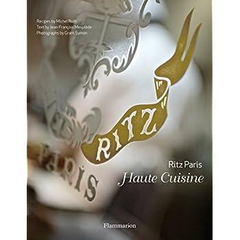 Ritz Paris: Haute Cuisine