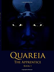 Quareia the Apprentice: Book One