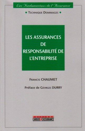 Les assurances de responsabilité de l'entreprise. 3ème édition