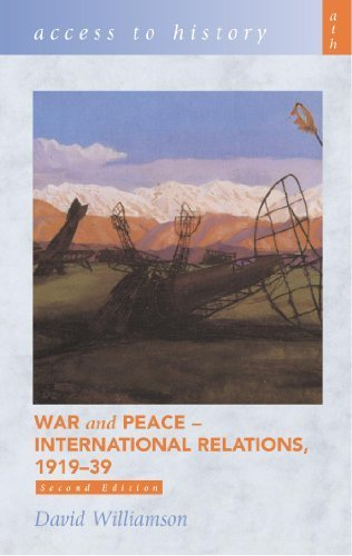 War & Peace: International Relations, 1919-39 (Access to History) 2nd edition by Williamson, David (2003) Paperback