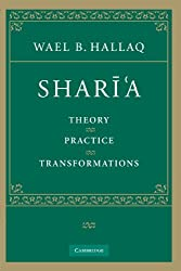 Sharia: Theory, Practice, Transformations